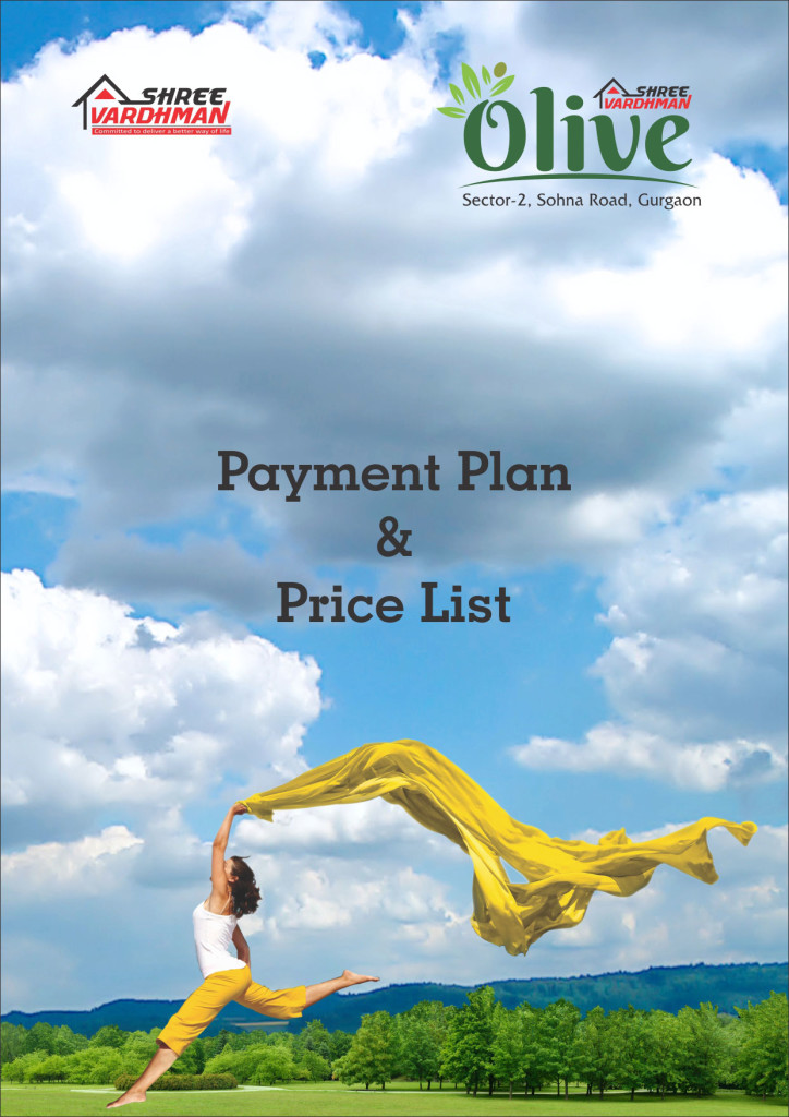 Shree Vardhman Olive -  Payment Plan & Price List